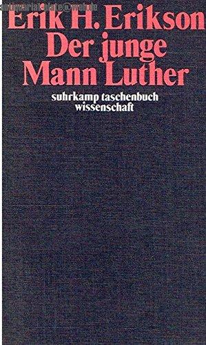 Der junge Mann Luther. Eine psychoanalytische und historische Studie.
