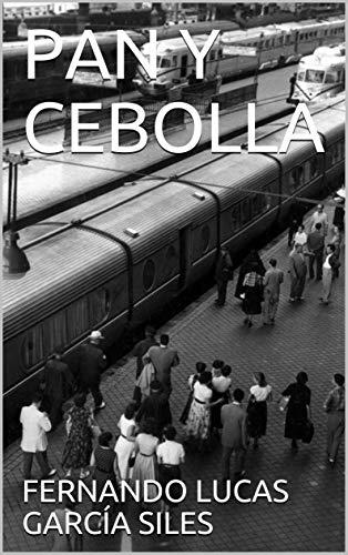 PAN Y CEBOLLA por FERNANDO LUCAS GARCÍA SILES