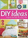 Do it Yourself: DIY Ideas (Better Homes & Gardens Decorating)