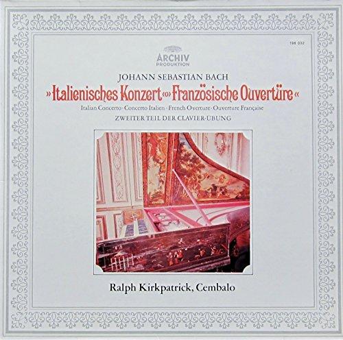 Bach: Zweiter Teil der Clavier-Übung, BWV 971 und 831 (Italienisches Konzert & Französische Ouvertüre) [Vinyl LP] [Schallplatte]