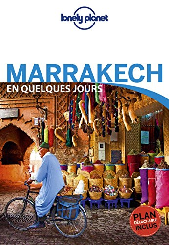 Marrakech En quelques jours - 5ed par Lonely Planet LONELY PLANET
