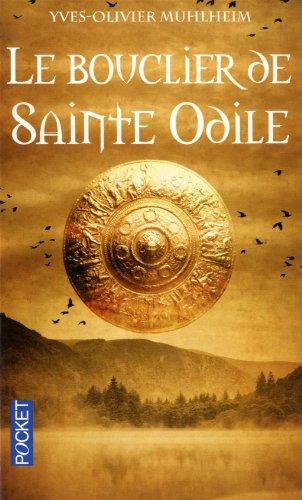 BOUCLIER DE SAINTE ODILE