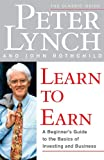 Learn to Earn: A Beginner's Guide to the Basics of Investing and (English Edition)