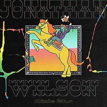 Dixie Blur von Jonathan Wilson bei Amazon Music - Amazon.de