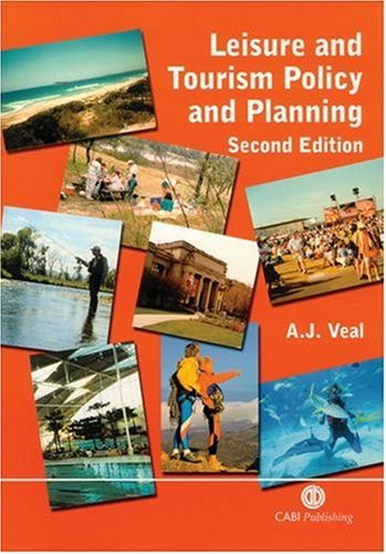 Leisure and Tourism Policy and Planning 2nd Edn (Cabi)
