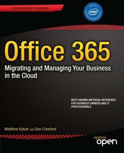 Office 365: Migrating and Managing Your Business in the Cloud 1st by Katzer, Matt, Crawford, Don (2013) Paperback