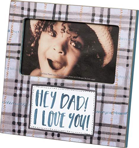 Primitives by Kathy Bilderrahmen, handbeschriftet, Hey Dad! I Love You! (Primitive Bilderrahmen)
