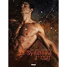Le syndrome d'Abel - Tome 01: Exil