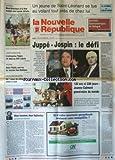 NOUVELLE REPUBLIQUE (LA) [No 15509] du 16/10/1995 - 2 HOMMES - 2 LEGITIMITES PAR GERBAUD - 120 ET 238 JOURS POUR JEANNE CALMENT - JUPPE ET JOSPIN / LE DEFI - L'ENTREPRISE TELPRO VIT DEJA AU 21EME SIECLE A LAMOTTE-BEUVRON - SOEUR PAULA UNE VIE AU SERVICE DES HAITIENS - SPORTS / FOOT - SUMOTORIS - SARAH BALABAGAN CONDAMNEE A MORT POUR LE MEURTRE DE SON EMPLOYEUR NE SERA PAS EXECUTEE -