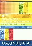 eBook Gratis da Scaricare Trigonometria e problemi trigonometrici Per le Scuole superiori (PDF,EPUB,MOBI) Online Italiano