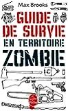 Guide de survie en territoire zombie