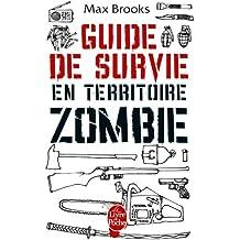Guide de Survie En Territoire Zombie (Ldp Litt.Fantas)