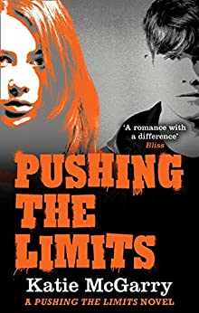 Pushing the Limits (A Pushing the Limits Novel) by [McGarry, Katie]