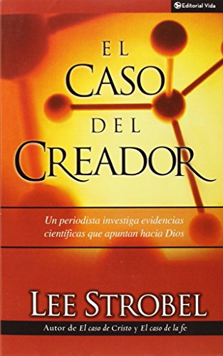 el-caso-del-creador-a-journalist-investigates-scientific-evidence-that-points-toward-god