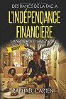 Des bancs de la fac à l'indépendance financière - (sans héritage et sans capital)