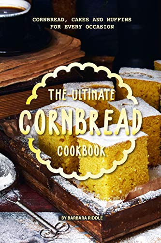 The Ultimate Cornbread Cookbook: Cornbread, Cakes and Muffins for Every Occasion (English Edition) Mini-muffin-pan-cookies