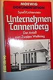 Unternehmen Tannenberg. Der Anla? zum Zweiten Weltkrieg