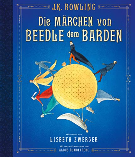 Die Märchen von Beedle dem Barden (vierfarbig illustrierte Schmuckausgabe)