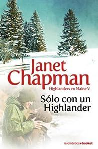 Sólo con un highlander par Janet Chapman