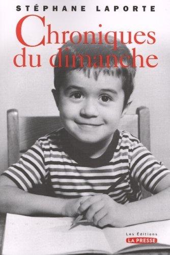 CHRONIQUES DU DIMANCHE T.01 by ST?PHANE LAPORTE (October 18,2004)