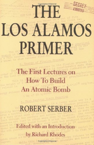 the-los-alamos-primer-the-first-lectures-on-how-to-build-an-atomic-bomb