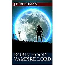 Robin Hood-Vampire Lord