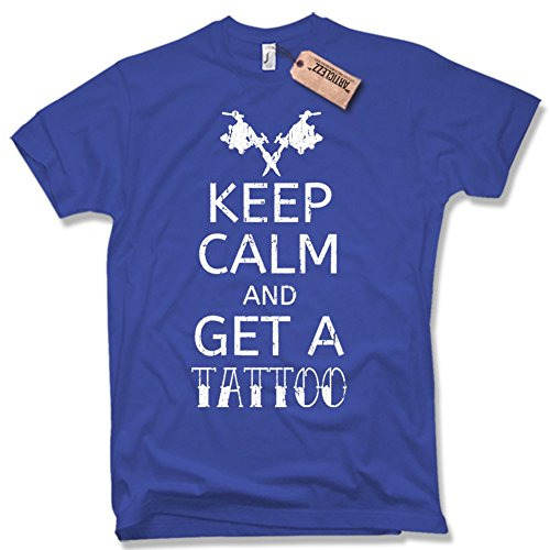 KEEP CALM AND DET A TATTOO T-Shirt, Funshirt, tätowieren, verschiedene Farben, Gr. S - XXL blau / royal blue