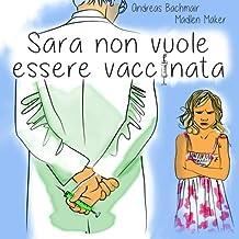 Sara non vuole essere vaccinata by Andreas Bachmair (2015-10-30)