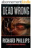 Dead Wrong (The Rho Agenda Inception Book 2) (English Edition)