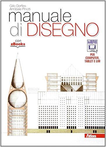 Manuale di disegno. Per i Licei. Con e-book. Con espansione online