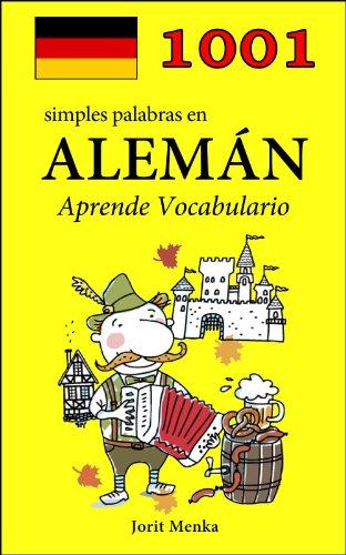 1001 simples palabras en Alemán (Aprende Vocabulario) (Spanish Edition)