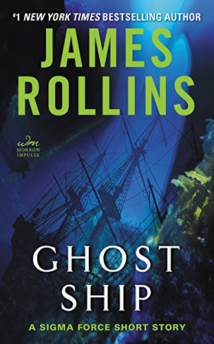 Ghost Ship: A Sigma Force Short Story (English