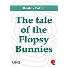 The Tale of the Flopsy Bunnies (Radici)