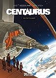 Centaurus: Band 1. Gelobtes Land