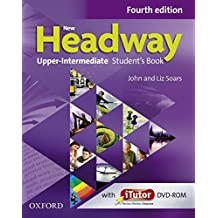 New Headway Upper-Intermediate: Student's Book (4th Edition) (New Headway Fourth Edition)