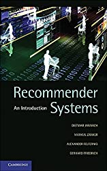 Recommender Systems: An Introduction by Dietmar Jannach (2010-09-30)