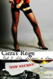 Ciera's Reign : Part 3: Life, Lessons & Love (English Edition)