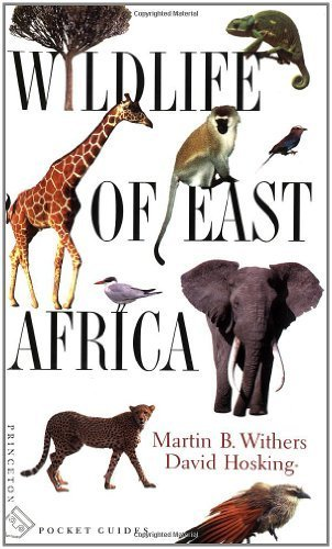 Wildlife of East Africa (Princeton Pocket Guides) by Martin B. Withers (2002-08-11)