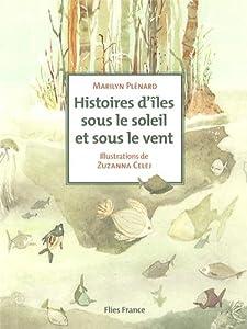 """Afficher """"Histoires d'îles sous le soleil et sous le vent"""""""