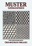 Muster - Tattoo-Patterns: Aneinandersetzbare Motive - Über 400 EndlosVorlagen