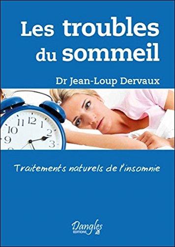 Les troubles du sommeil - Traitements naturels de l'insomnie