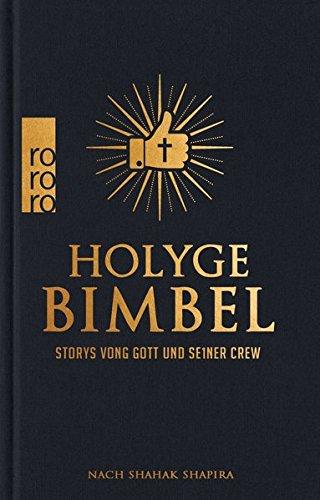 Holyge Bimbel: Storys vong Gott und se1ner Crew