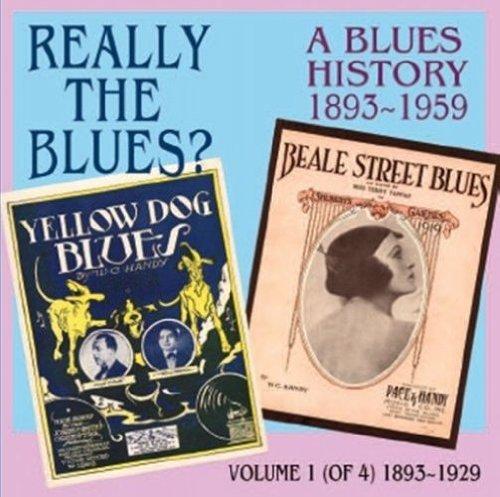 Preisvergleich Produktbild Really the Blues Geschichte des Blues 1893-1959 (Vol.1: 1893-1929)