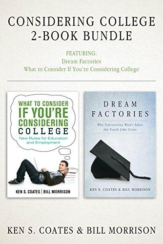 Considering College 2-Book Bundle: Dream Factories / What to Consider If You're Considering College (English Edition) -