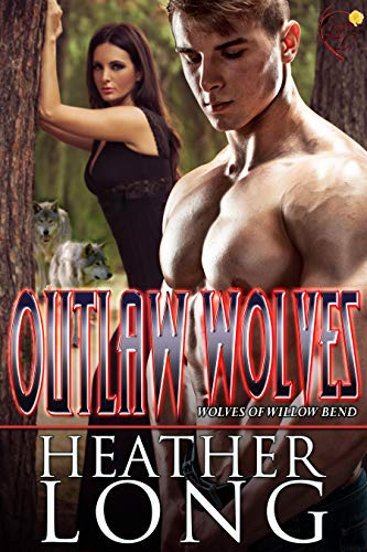 Outlaw Wolves (Wolves of Willow Bend Book 13) (English Edition)
