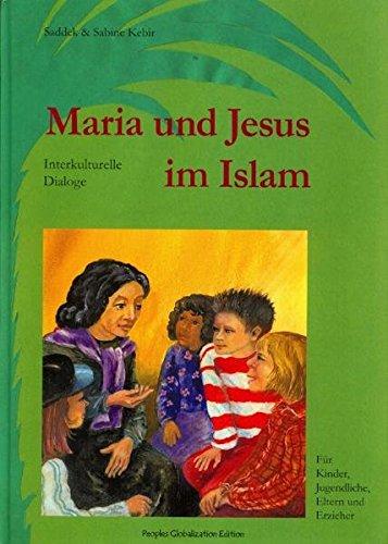 Maria und Jesus im Islam: Interkulturelle Dialoge