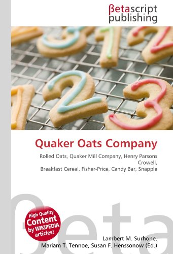 quaker-oats-company-rolled-oats-quaker-mill-company-henry-parsons-crowell-breakfast-cereal-fisher-pr