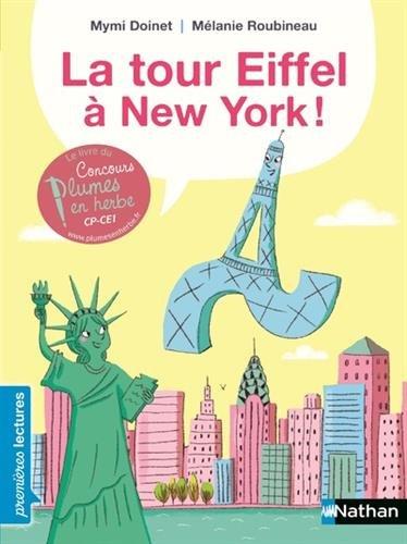 La tour Eiffel  New York ! - Premires Lectures CP Niveau 3 - Ds 6 ans