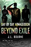 Beyond Exile: Day by Day Armageddon (Day By Day Armaggedon)