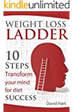 Weight Loss Ladder - 10 steps to lasting weight loss and happiness